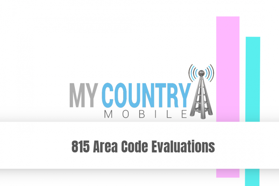 SEO title preview: 815 Area Code Evaluations - My Country Mobile